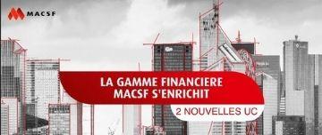 La gamme financière MACSF s'enrichit de deux nouveaux fonds