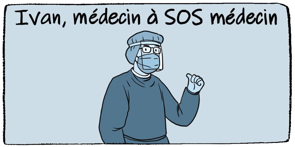 témoignage médecin à SOS médecin