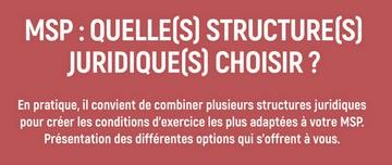 MSP : quelle(s) structure(s) juridique(s) choisir ?