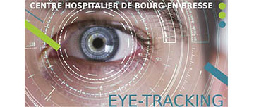 Eye tracking - CH Bourg-en-Bresse